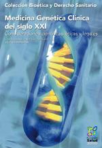 Medicina Genética Clínica en el Siglo XXI