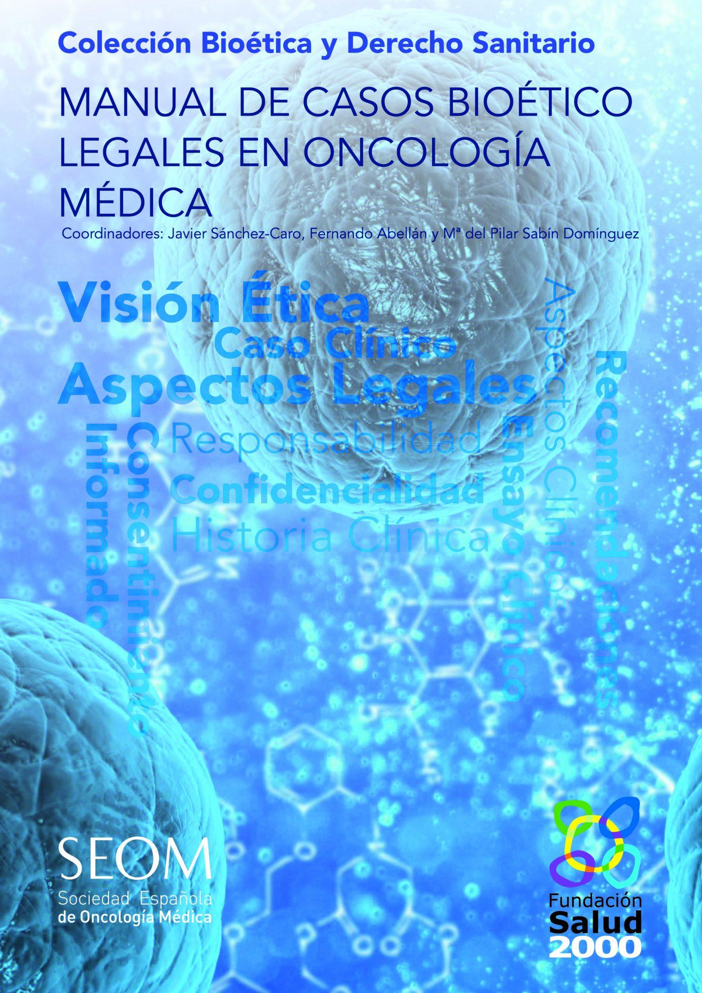 Manual de Casos Bioético Legales en Oncología Médica