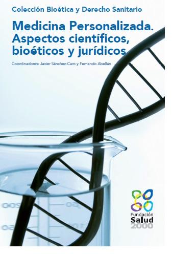 Medicina Personalizada. Aspectos científicos, bioéticos y jurídicos
