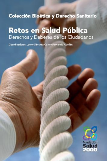 Retos en salud pública: derechos y deberes de los ciudadanos