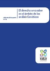El derecho a no saber en el ámbito de los análisis Genéticos