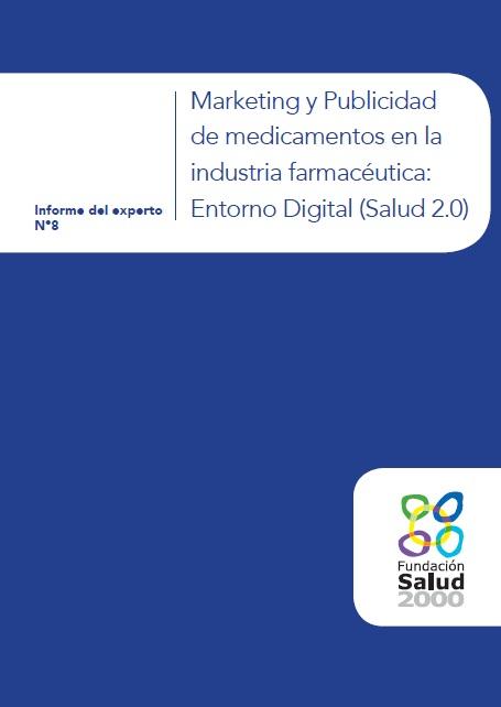 Marketing y Publicidad en la Industria Farmacéutica. Entorno Digital (Salud 2.0)