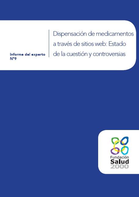 Dispensación de medicamentos a través de sitios web: Estado de la cuestión y controversias