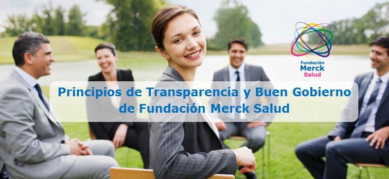 Principios de transparencia y buen gobierno de Fundación Merck Salud