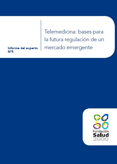 Telemedicina: bases para la futura regulación de un mercado emergente
