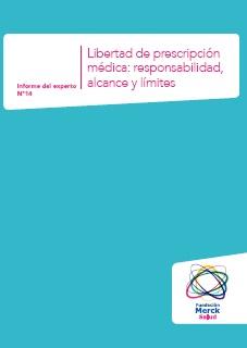Libertad de prescripción médica: responsabilidad, alcance y límites