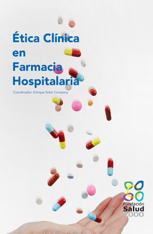 Ética Clínica en Farmacia Hospitalaria