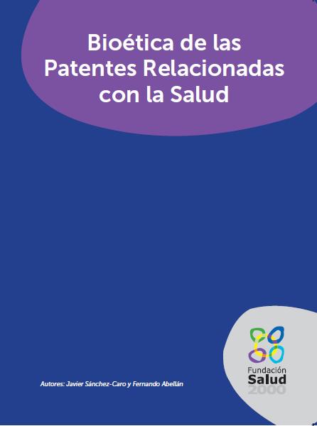 Bioética de las Patentes Relacionadas con la Salud