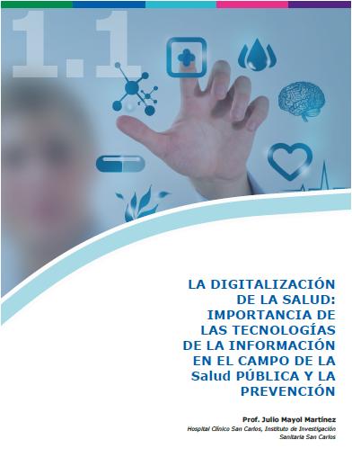 1.1. LA DIGITALIZACION DE LA SALUD. Julio Mayol