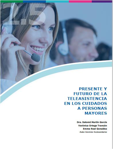 2.5. PRESENTE Y FUTURO DE LA TELEASISTENCIA. Eulen