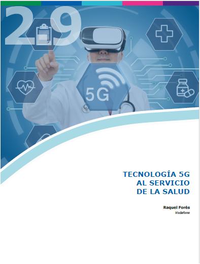 2.9. TECNOLOGIA 5G. Raquel Forés_Vodafone